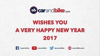 CarAndBike Wishes You A Very Happy New Year 2017!