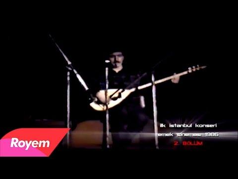 Ferhat Tunç - Ferhat Tunç ilk İstanbul Konseri / Emek Sineması 1986