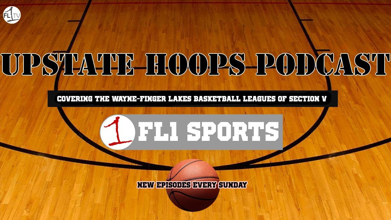 UPSTATE HOOPS LIVE AT 10 AM: Winter Storm Wayne-Finger Lakes Rundown (podcast)
