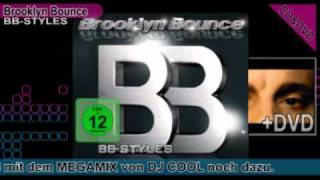 Download Brooklyn Bounce - BB-Styles MP3 song and Music Video