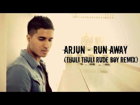 Arjun RUN AWAY ( THULI THULI RUDE BOY ) Full HD video song