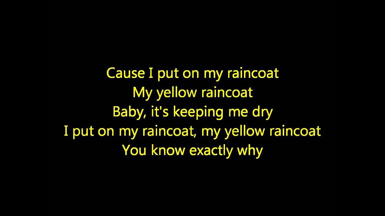 Justin Bieber Yellow Raincoat Lyrics - YouTube