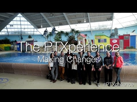 the-ptxperience-episode-6-making-changes