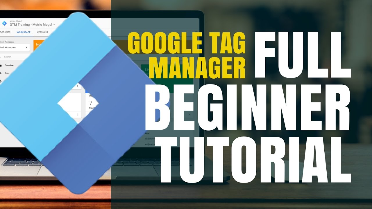 Google Tag Manager Tutorial Complete Step By Step Guide Youtube