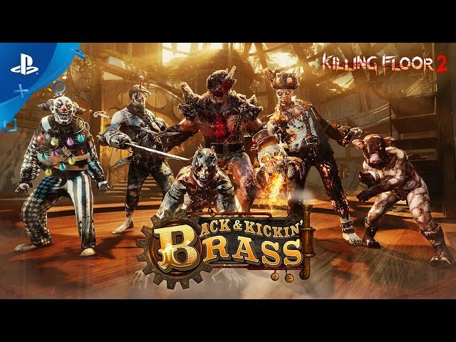 Killing Floor 2 - Back And Kickin' Brass Trailer | PS4