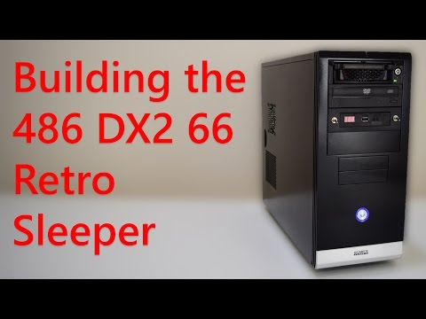 Building the 486 DX2 66 Retro Sleeper DOS PC