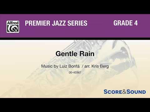 Gentle Rain, arr Kris Berg – Score & Sound