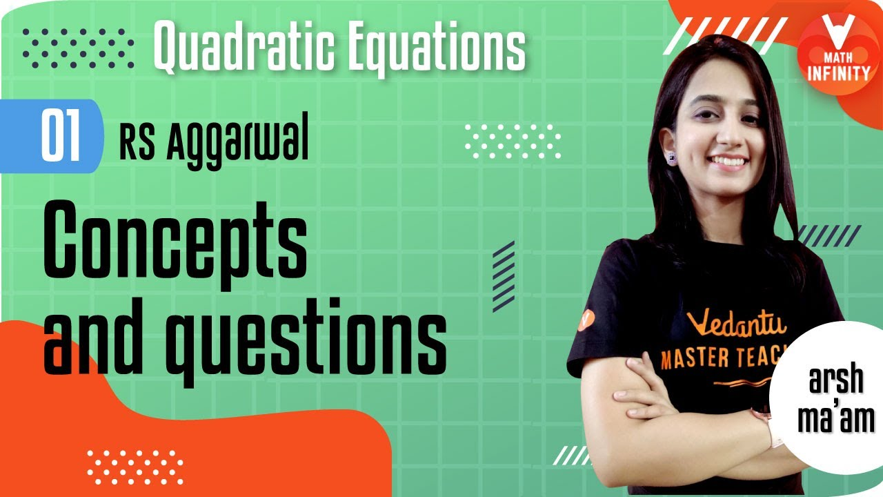 Quadratic Equations - 1 | Concepts and Questions of RS Aggarwal | RS Aggarwal Class 10 Maths
