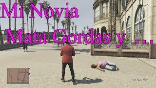 GTA V: Mi Novia Mata Gordas y Huye de la Poli