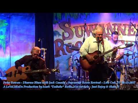 Peter Rowan - Dharma Blues with Jack Casady – Suwannee Roots Revival – Live Oak, Fl  10- 13- 2017