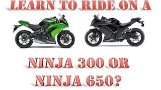 Should your First Motorcycle be a Ninja 300 or a Ninja 650?