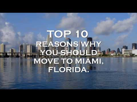 Top 10 Reasons why you should move to Miami Florida!