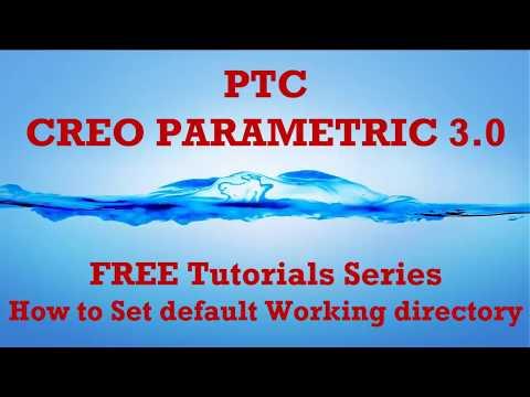 PTC Creo - How to Set default Working directory