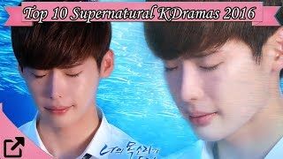Video Top 10 Supernatural Korean Dramas 2016 (All the Time) download MP3, 3GP, MP4, WEBM, AVI, FLV September 2017