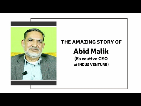 The Amazing Story Of Abid Malik (Executive CEO at Indus Venture)