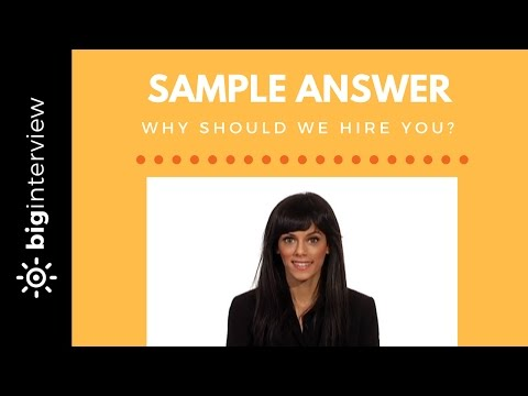 Why Should We Hire You? - The Secret to a Great Answer