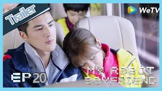 【ENG SUB】My Robot Boyfriend  EP20 trailer Mo Bai finally join the commonweal activity with Meng Yan