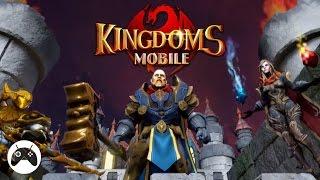 Kingdoms Mobile - Total Clash Android Gameplay