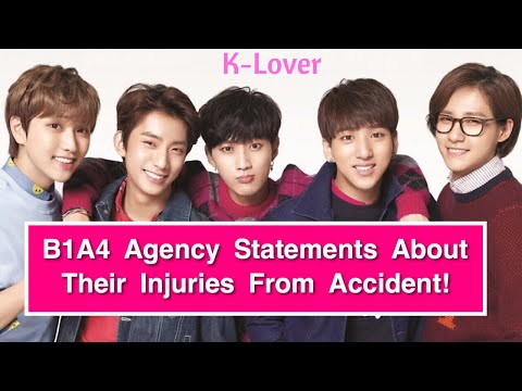 B1A4 Agency Released Statement About Their Injuries From Car Accident!