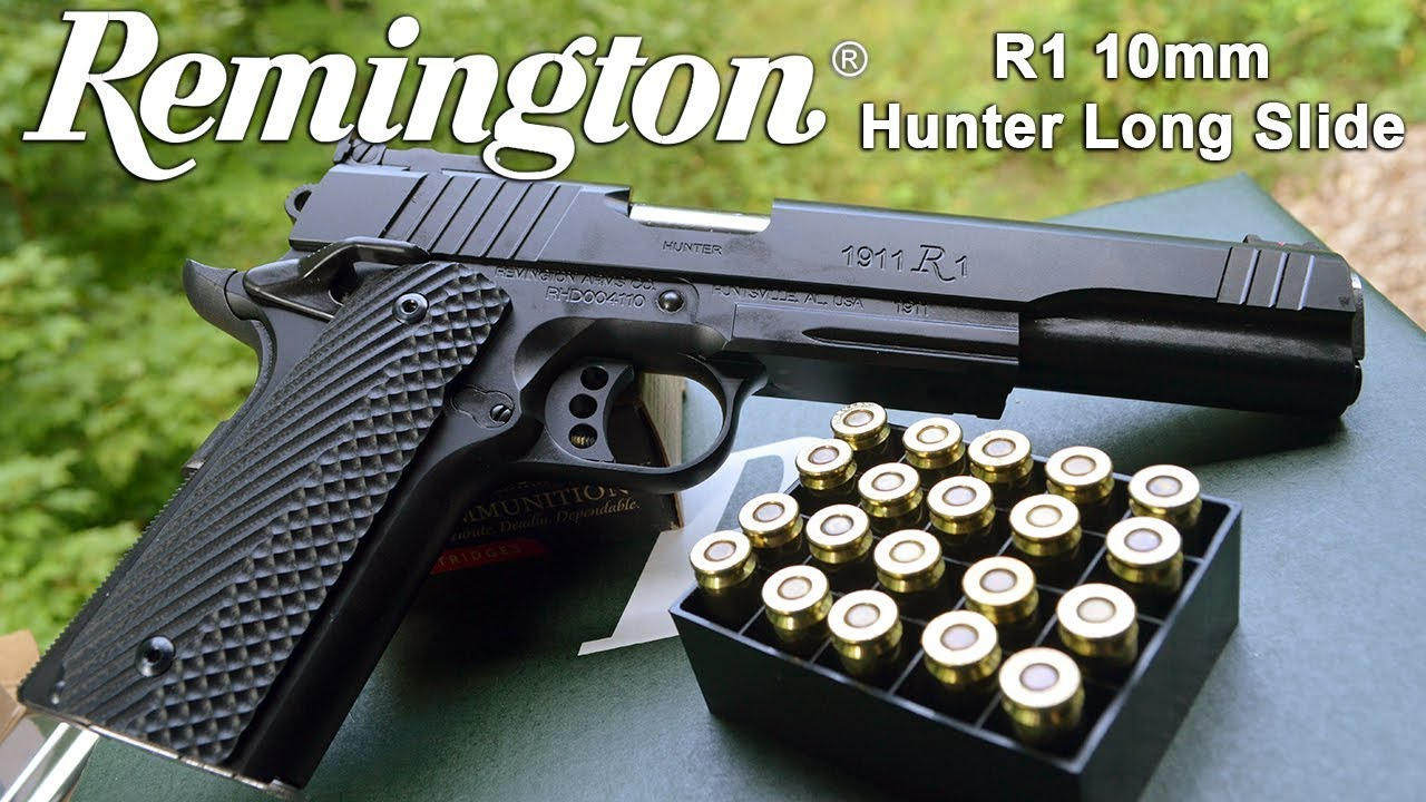 Remington 1911 R1 10mm Long Slide Hunter Review