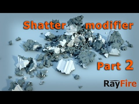 RayFire Shatter modifier overview - part 2 - Clustering
