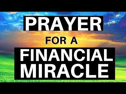 Prayer for a FINANCIAL MIRACLE - Guided Prayer Meditation for Finances, Money & Strength