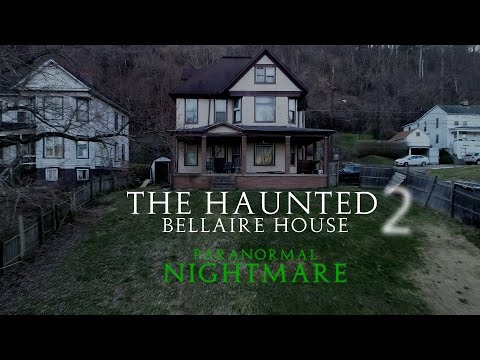 Paranormal Nightmare S6Ep5 The Haunted Bellaire House 2