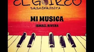 ISMAEL RIVERA - MI MUSICA