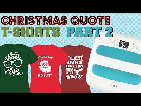Christmas Shirts W/Cricut EasyPress (Part 2)