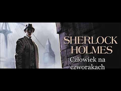 """Artur Doyle Conan - """"Sherlock Holmes i człowiek na czworakach"""" audiobook pl"""