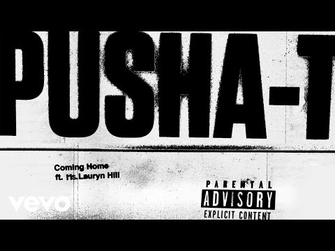 Pusha T - Coming Home (Audio) ft. Ms. Lauryn Hill