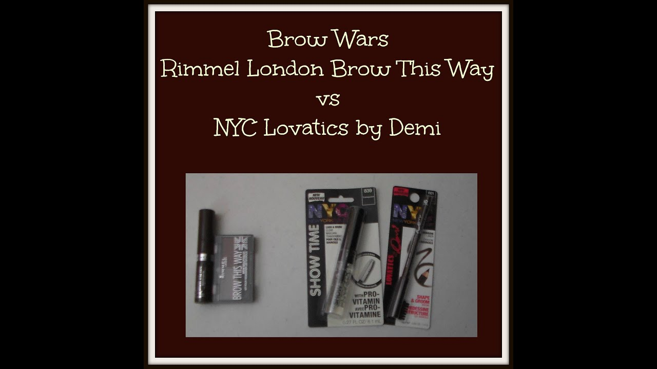 Brow Wars: Rimmel London Brow This Way vs NYC Lovatics by Demi