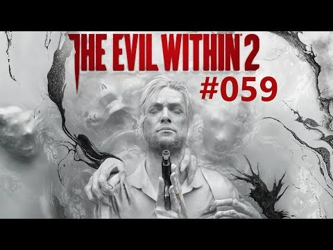 The Evil Within 2 #059 - Endlich zum Theater [Blind, German, PS4 Lets Play]