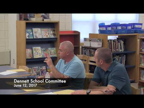 Dennett Elementary School Committee June 12, 2017
