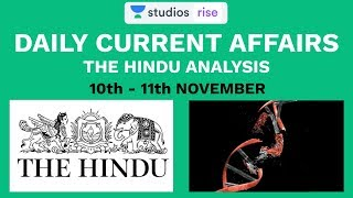 10th - 11th November | Daily Current Affairs | The Hindu Analysis For Mains And Prelims | UPSC CSE