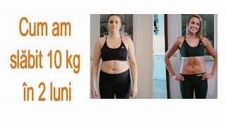 slabeste 20 de kg in 2 luni