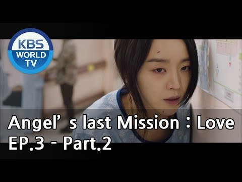Angel's Last Mission: Love   단 하나의 사랑 EP29, 30 [Preview] from YouTube · Duration:  31 seconds