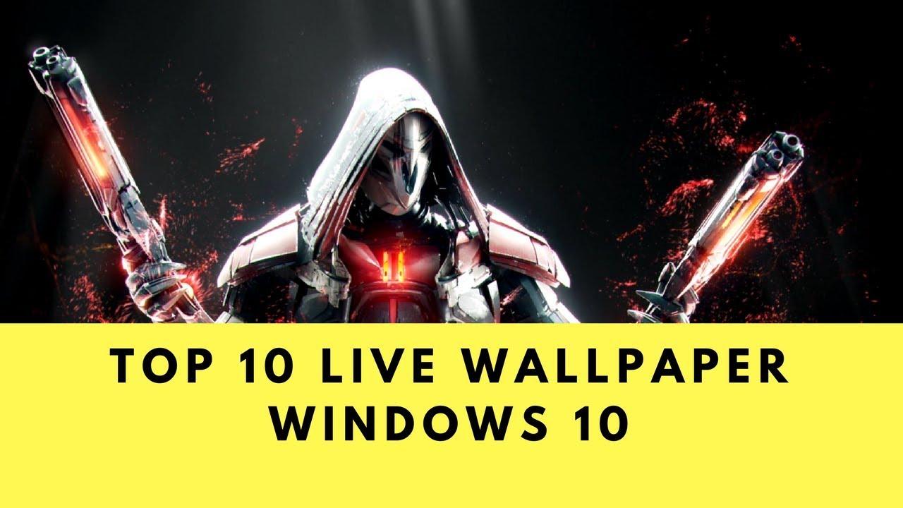 TOP 10 Animated / live WALLPAPER WINDOWS 10 DECEMBER 2017 ...