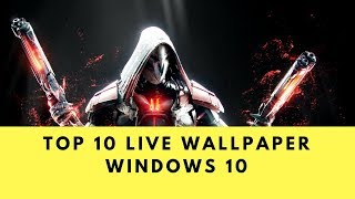 Download TOP 10 Animated / live WALLPAPER WINDOWS 10 DECEMBER 2017- WALLPAPER ENGINE