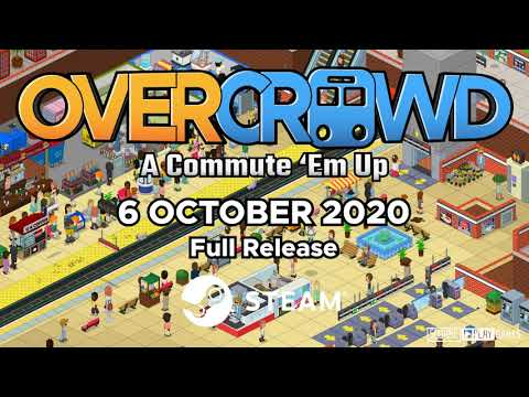 Overcrowd: A Commute 'Em Up - Extended Launch Trailer