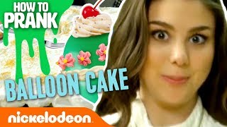 How to Prank | Kira Kosarin Makes a Balloon Cake | Nick
