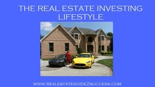 The Successful Real Estate Investing Lifestyle