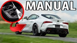 Manual Transmission option for the Supra!