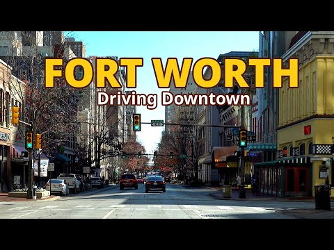 Fort Worth 4K - Driving Downtown - Texas, USA