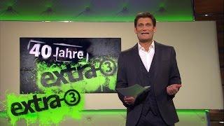 40 Jahre extra 3 - Die große Satire-Gala vom 28.09.2016 | extra 3 | NDR