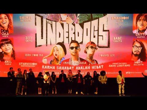 Serunya Premier Film Gue, The Underdogs. Ada Young Lex Dibecandain Rame-rame! :D