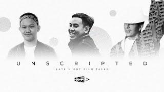 Unscripted EP3 - Late Night Film Talks w/ Ion Ray, Hazarizq & Zahir Omar
