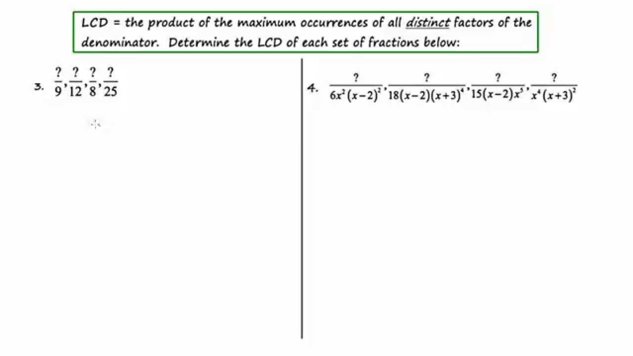MathCamp321 Algebra 2 Finding the LCD when Adding or Subtracting – Adding and Subtracting Algebraic Expressions Worksheet