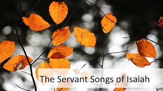 The Servant Songs of Isaiah #4
