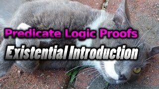 Predicate Logic, Proofs (Existential Introduction)